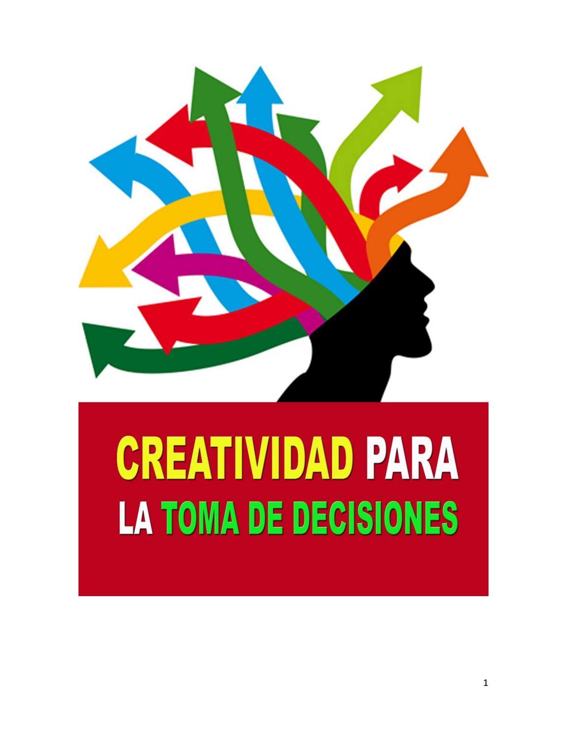 Creatividad para la toma de decisiones by gonzalo guerrero - issuu