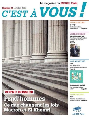 6e20b1452841 C est à vous, le magazine du MEDEF by UC GROUP - issuu