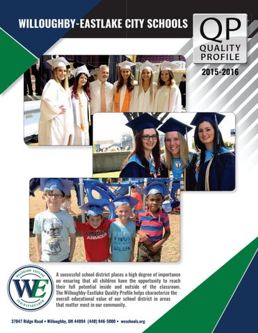Willoughby Eastlake City Schools Quality Profile By W E Schools Issuu
