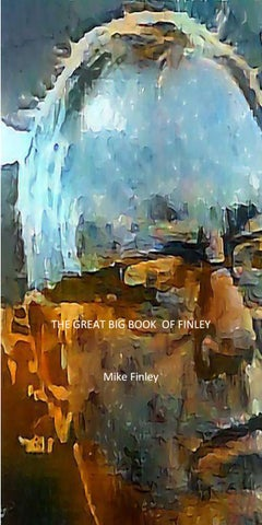 a07b11252 The Great Big Book of Finley by Mike Finley | Kraken Press - issuu