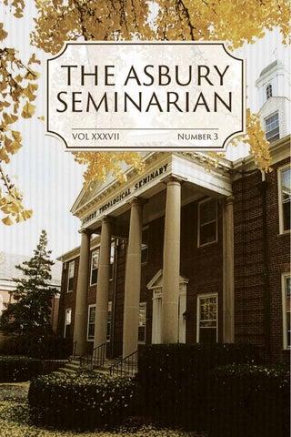 The Asbury Seminarian Vol 37 No 3 By First Fruits Press Issuu