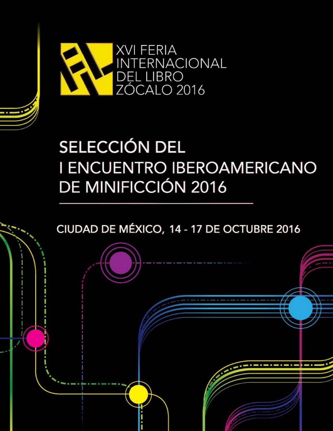 Selección del 1er Encuentro Iberoamericano de Minificción 2016 by ...