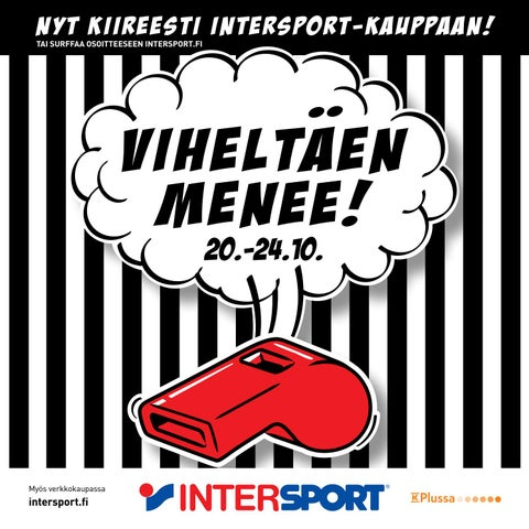 Viheltäen menee Intersporteissa 20.-24.10. by Intersport Finland - issuu 150290263b
