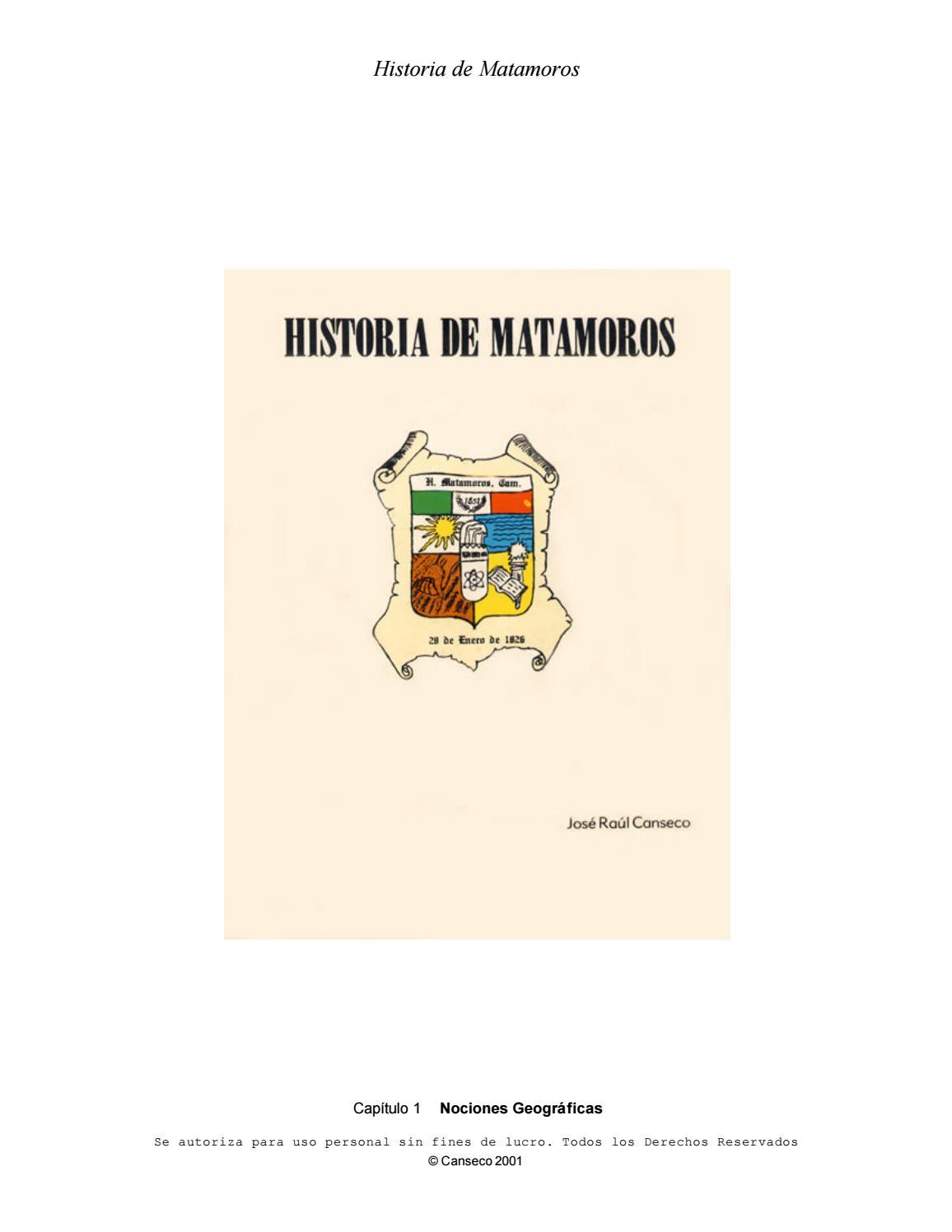 HISTORIA DE MATAMOROS por Josè Raul Canseco by MANUEL HUMBERTO ...
