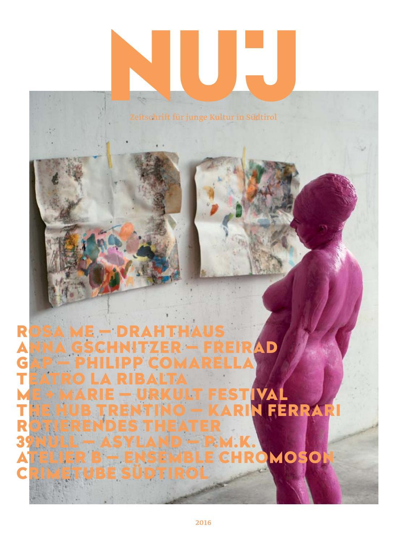 NuJ - Zeitschrift für junge Kultur by Land Südtirol - Provincia ...