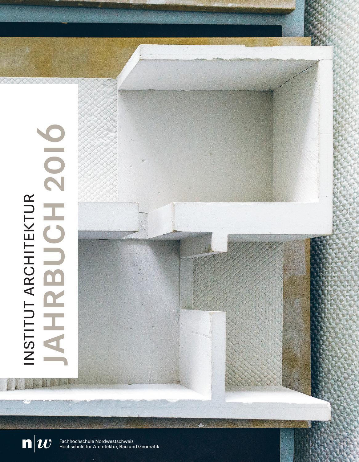 Fhnw iarch jahrbuch 2016 by master architektur issuu for Master architektur