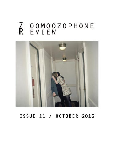 Zoomoozophone review issue 11 october 2016 by zoomoozophone all rights to the works included in this magazine remain with their respective authors all rights to this issues cover art at the bowery hotel 2010 fandeluxe Choice Image