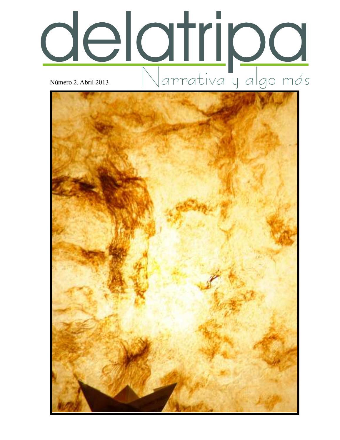 Revista delatripa no 2 by Catarsis Literaria El Drenaje / Adán Echeverría,  director - issuu