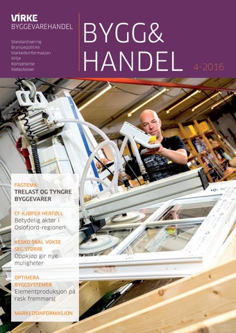 e99a3a33b Bygg&Handel Nr 4 2016 by GRØSET™ - issuu