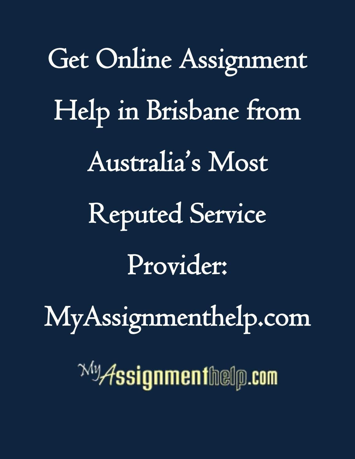 Assignment Help Brisbane - Assignment Help Australia Site