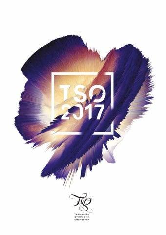 97bc626f6a5 Tasmanian Symphony Orchestra 2017 Season Brochure by Tasmanian ...