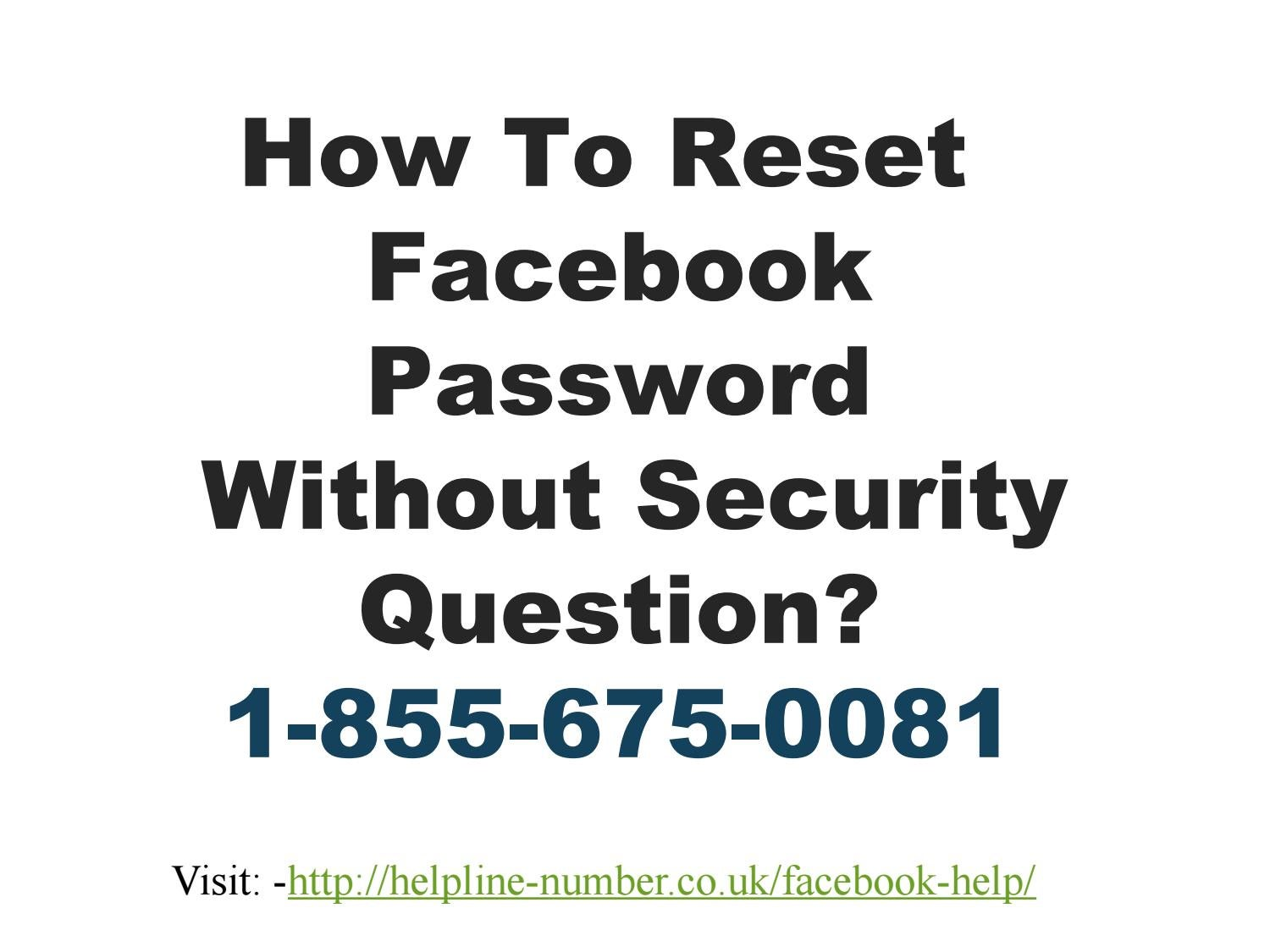 How to reset facebook password without security question by