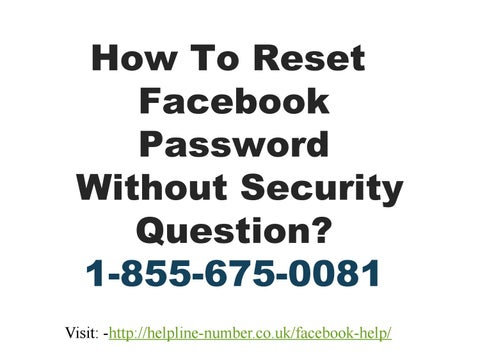 The How To Recover Facebook Password With Security Question