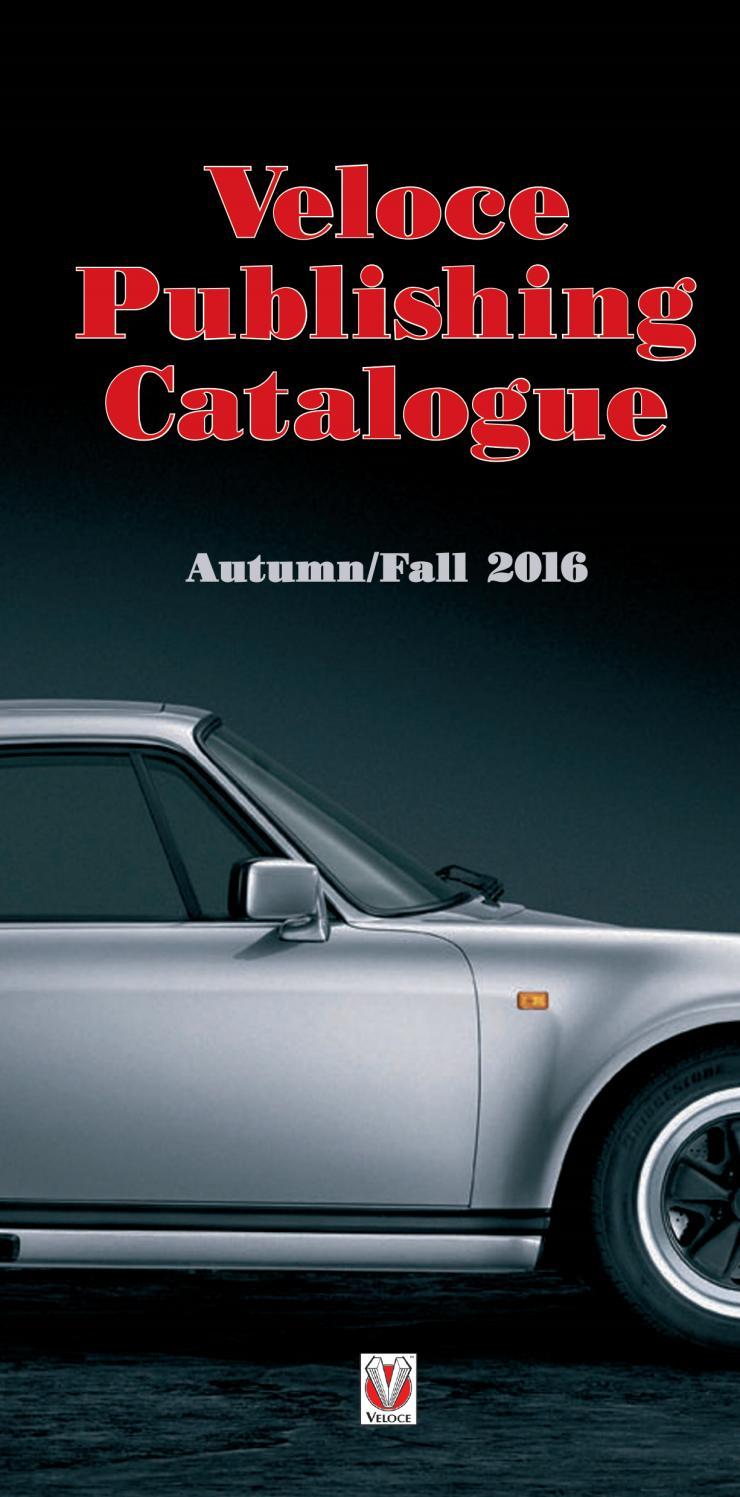 Veloce publishing catalogue fall 2016 by veloce publishing issuu fandeluxe Choice Image