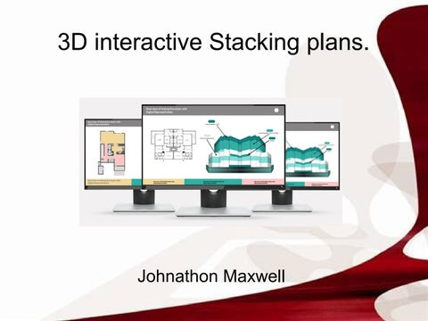 Create a flawless 3D interactive stacking plan of your dream