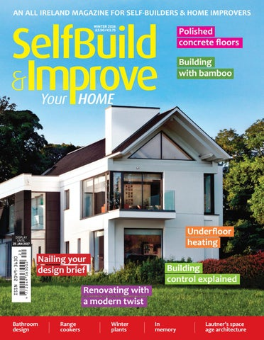 Selfbuild winter 2016 by selfbuild ireland ltd issuu an all ireland magazine for self builders home improvers malvernweather Gallery