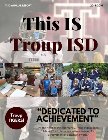 Troup ISD Annual Report (Draft 4) by Lauren H  Loyless - issuu