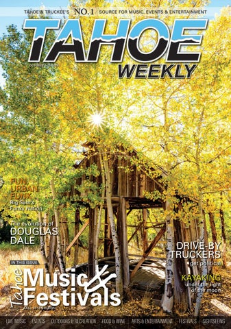 Oct 6 19 2016 By Tahoe Weekly Issuu