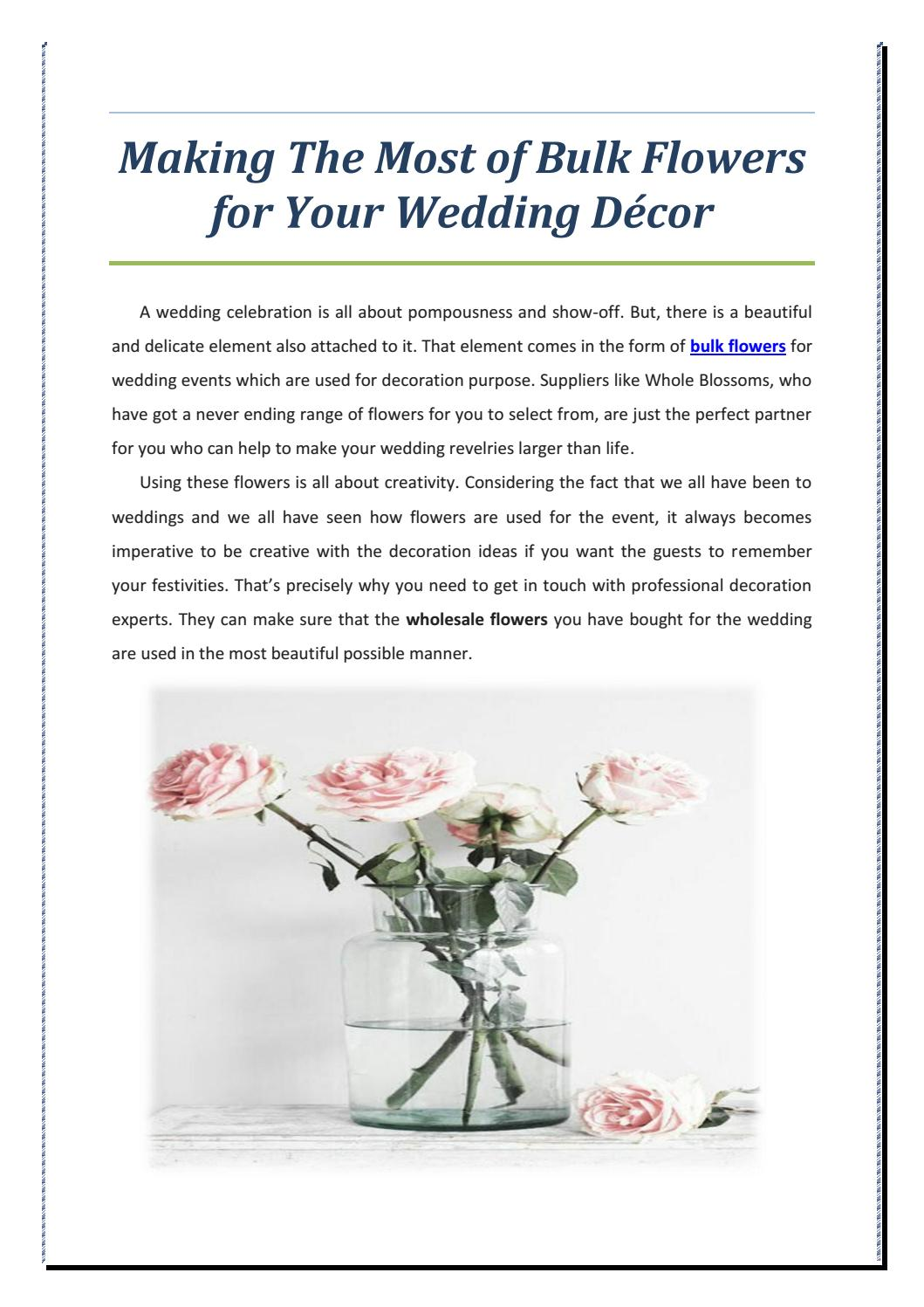 Making the most of bulk flowers for your wedding dcor by www making the most of bulk flowers for your wedding dcor by wholeblossoms issuu izmirmasajfo
