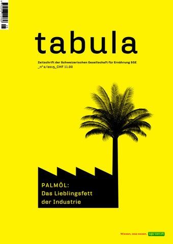 tabula_22015 Palmöl: Das Lieblingsfett der Industrie by SGE
