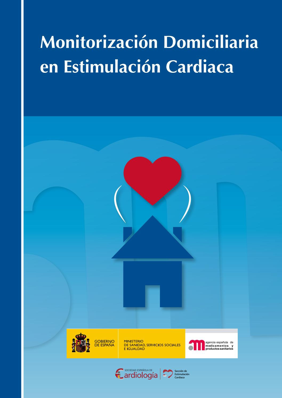 Monitorización domiciliaria en Estimulación Cardiaca by Sociedad ...