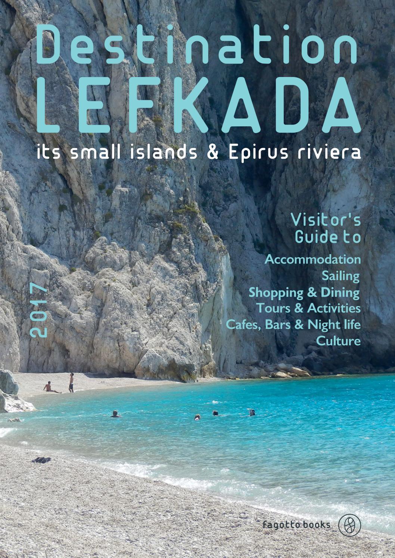 Destination Lefkada 2017 by Fagottobooks - Lefkadaslowguide - issuu 014ff01dae6