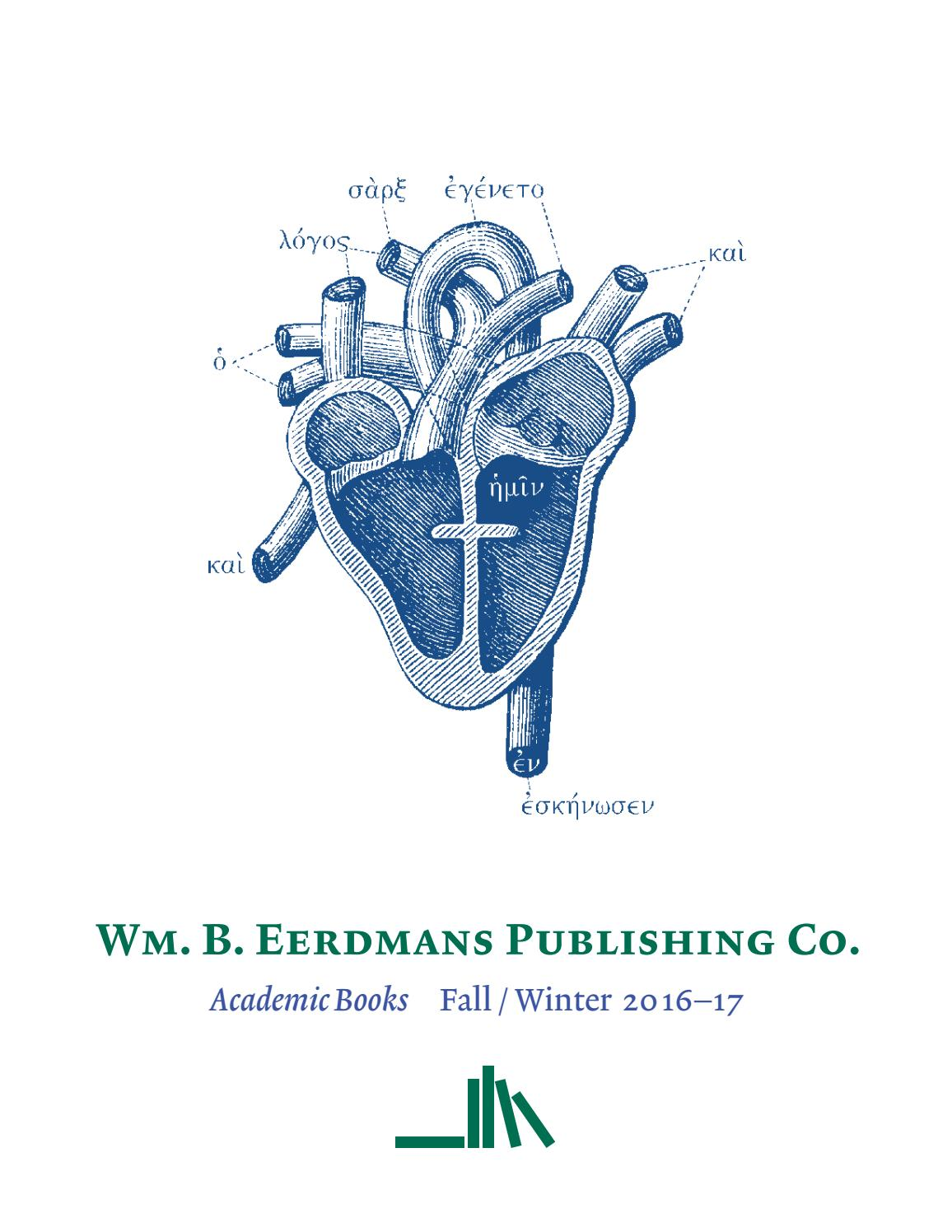 Academic Catalog — Fall/Winter 2016-2017 by Wm. B. Eerdmans ...