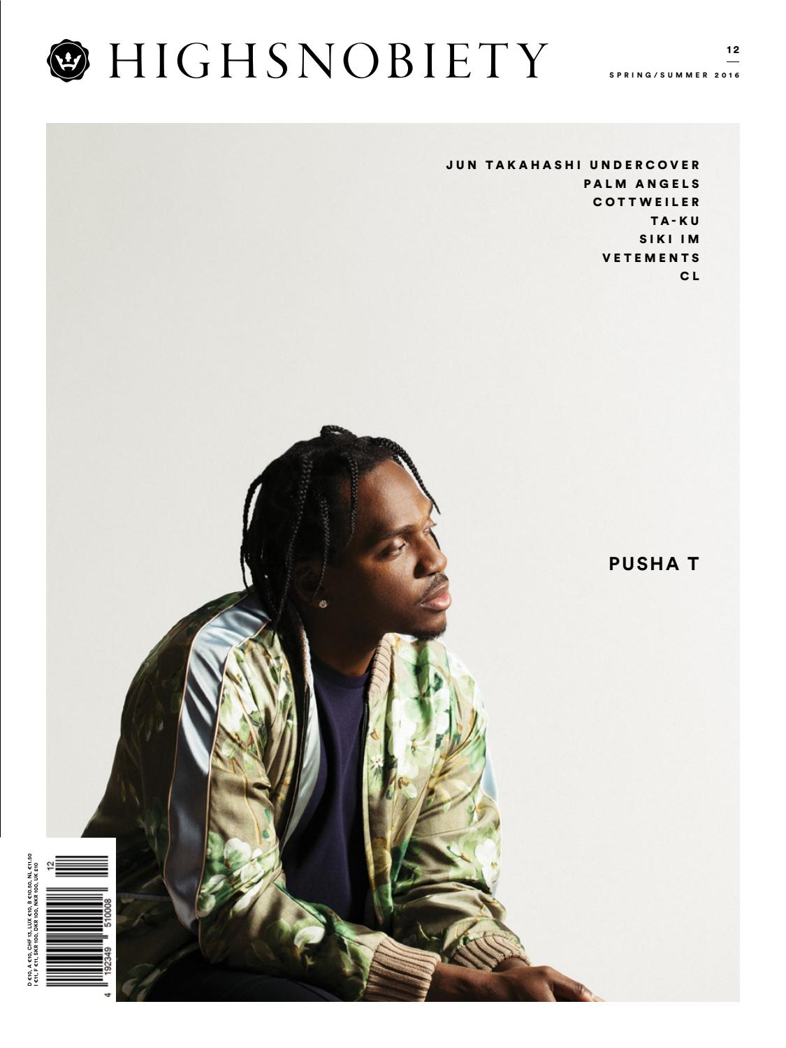 ebab81a5eaf8 Highsnobiety Magazine 12 - Summer 2016 by HIGHSNOBIETY - issuu