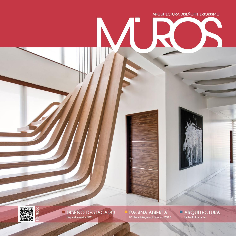 Edici n 25 revista muros arquitectura dise o interiorismo by revista muros la definici n de - Arquitectura y diseno ...