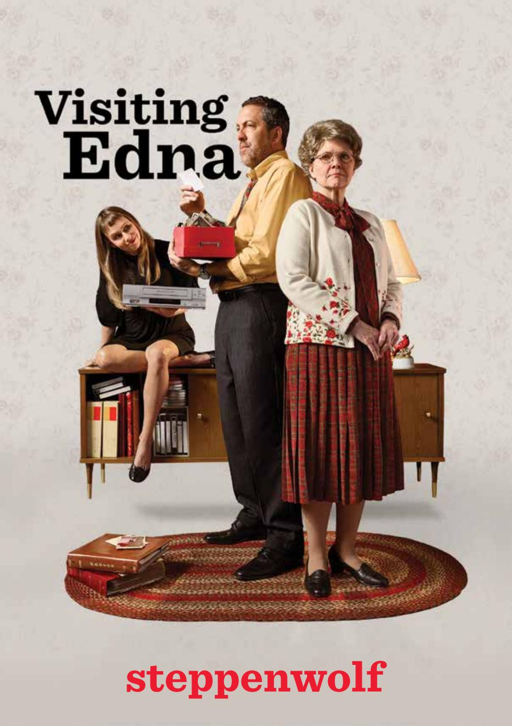 visiting edna program by steppenwolf theatre company issuu