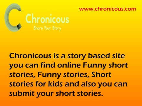 Funny short stories - chronicous by chronicous - issuu