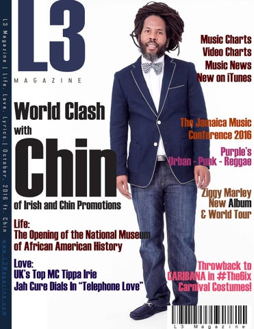 L3 Magazine ft  Chin of Irish and Chin - October, 2016 by L3