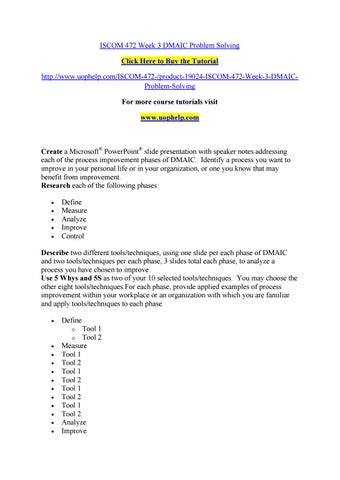 Iscom 472 week 3 dmaic problem solving by CCCBJC - issuu