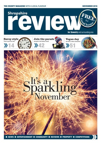 284feef2c15c Shropshire Review Oswestry November 2016 by Reviewmedia - issuu