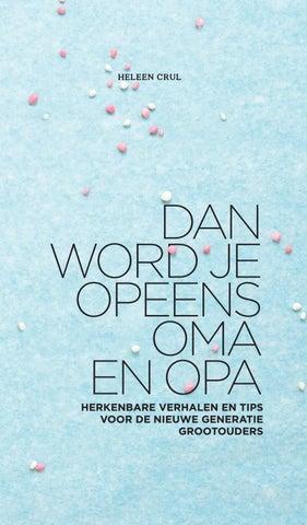Uitzonderlijk Dan word je opeens opa & oma - Heleen Crul by Veen Bosch & Keuning @DO56