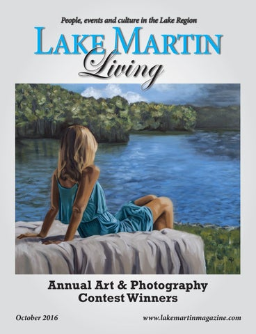 October 2016 Lake Martin Living Magazine By Tallapoosa Publishers