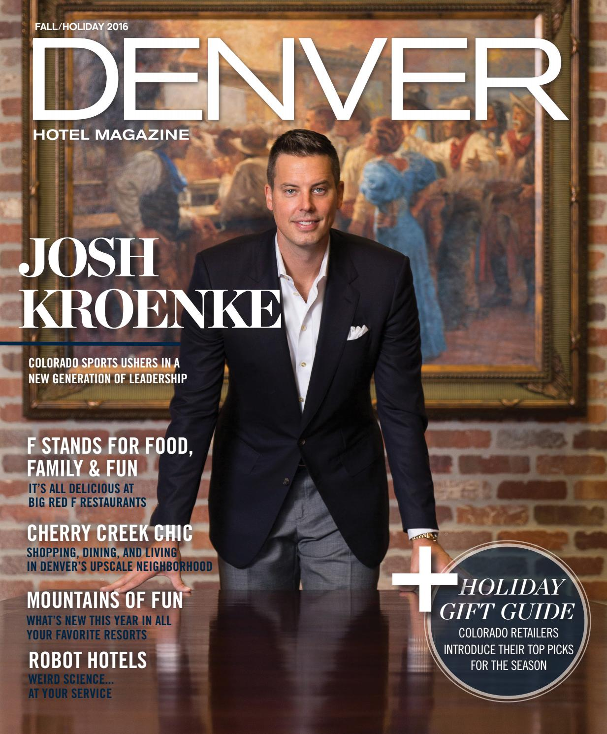 Denver Hotel Magazine Fall Holiday 2016 by Dallas Hotel Magazine - issuu ef5d1961ab