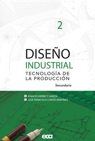 Dise o industrial 2 by ediciones eca issuu - Libros diseno industrial ...