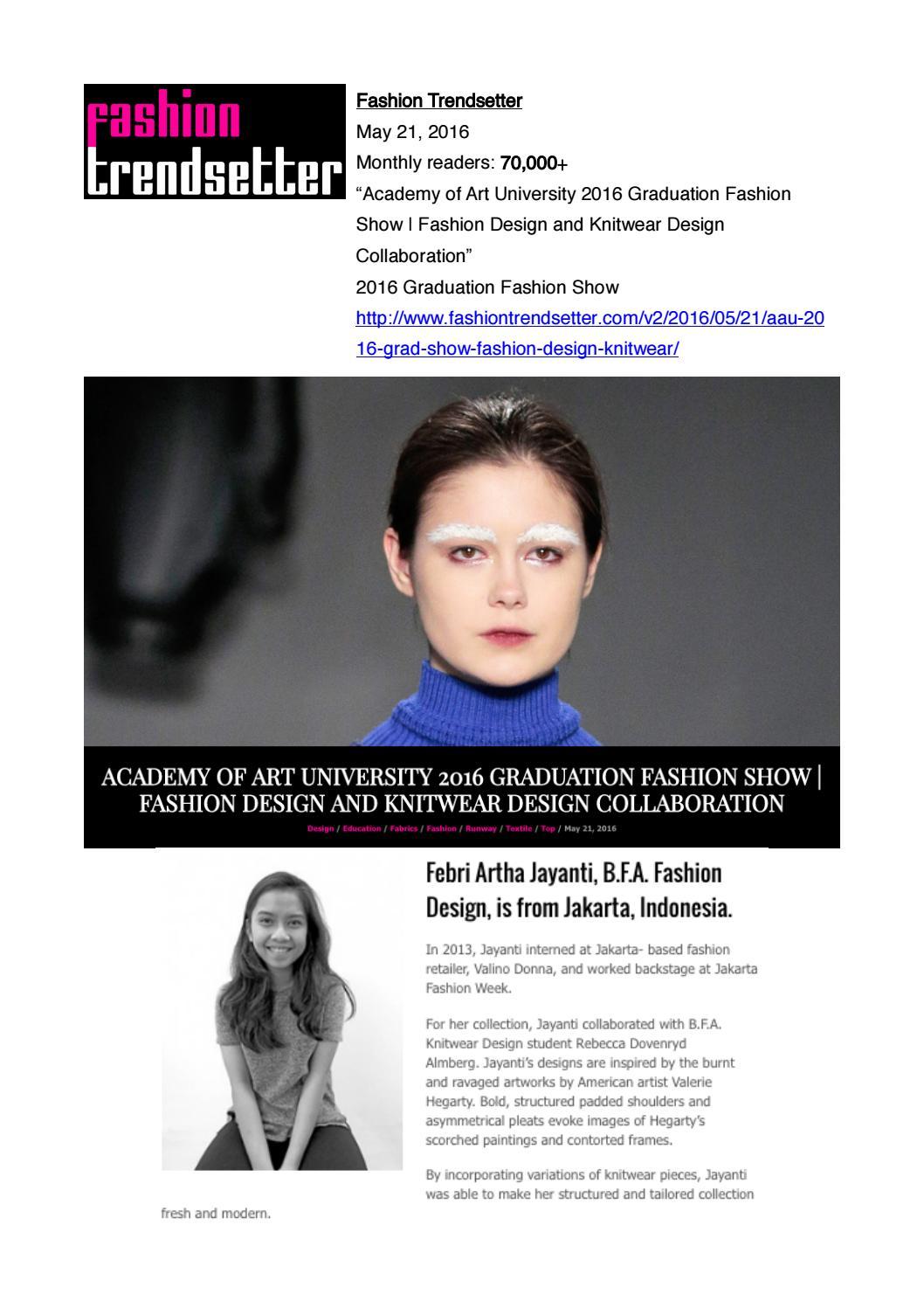 05 21 2016 Fashion Trendsetter By Academy Of Art University School Of Fashion Issuu