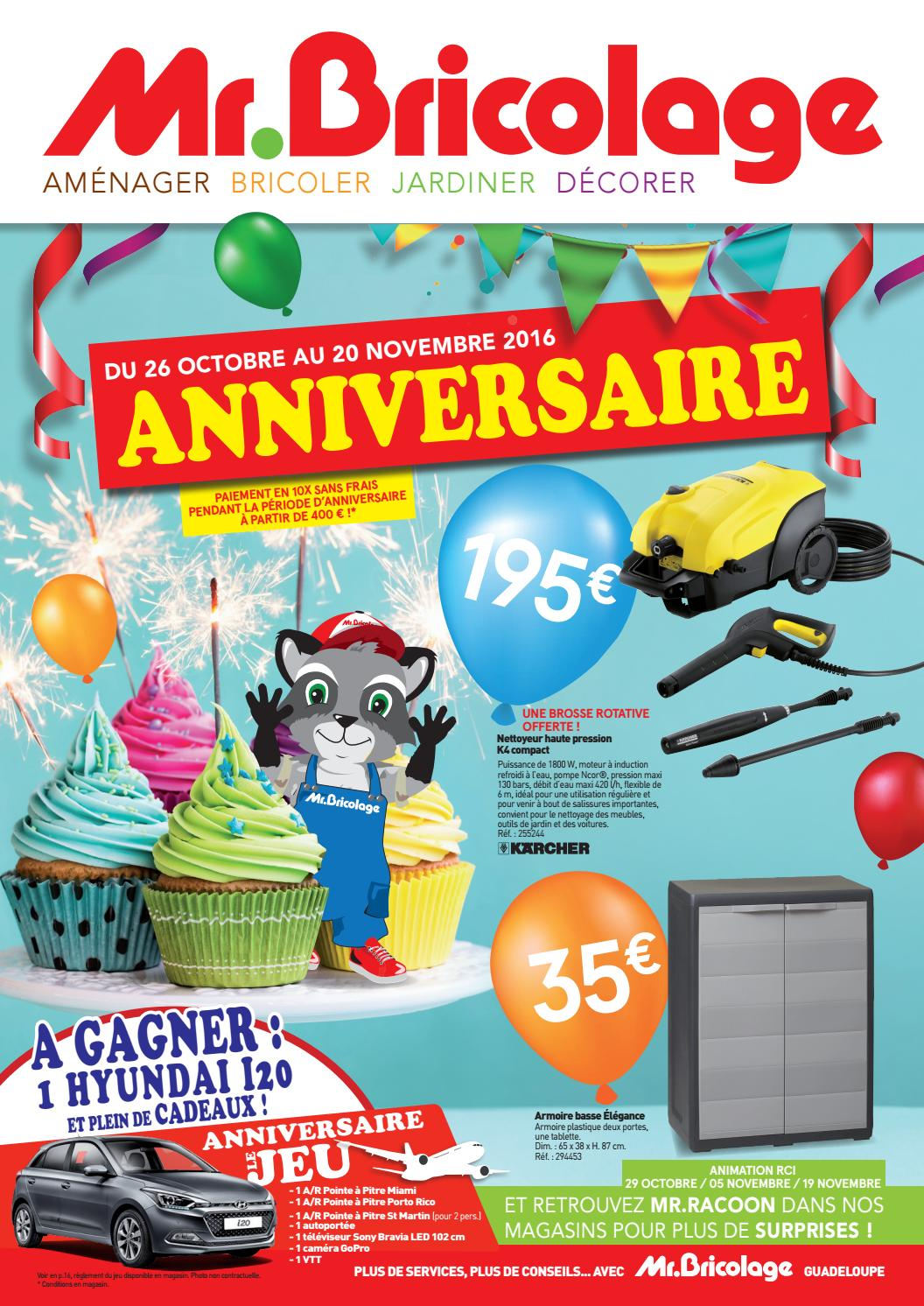 Mr.Bricolage Guadeloupe : ANNIVERSAIRE ! (du 26 Octobre au 20 ...