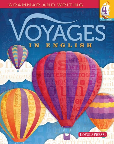 Voyages in English 2018, Student Edition, Grade 4 by Loyola