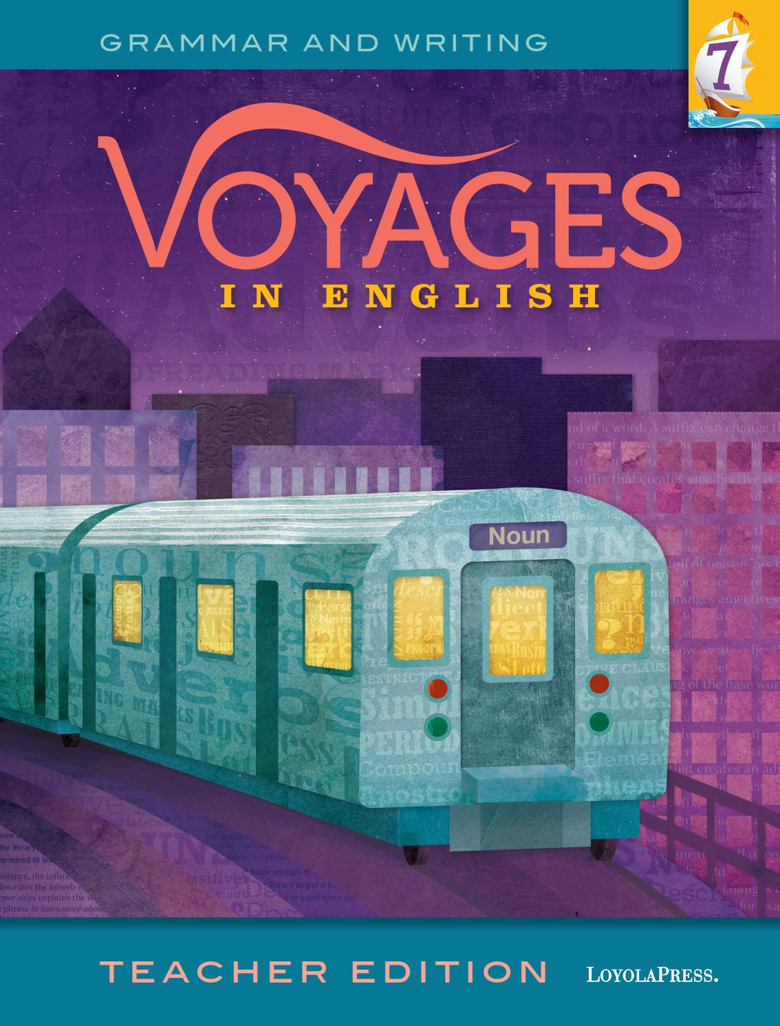 Voyages in English 2018, Teacher Edition, Grade 7 by Loyola Press ...