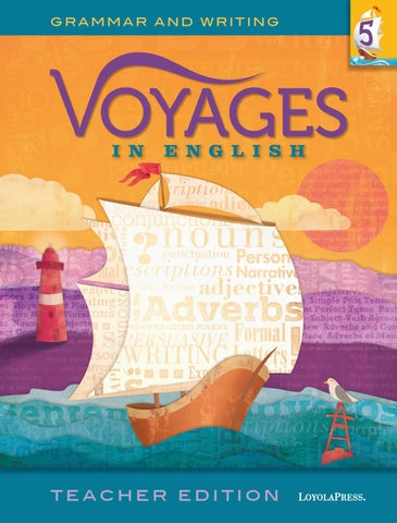 Voyages in english 2018 teacher edition grade 5 by loyola press page 1 publicscrutiny Choice Image