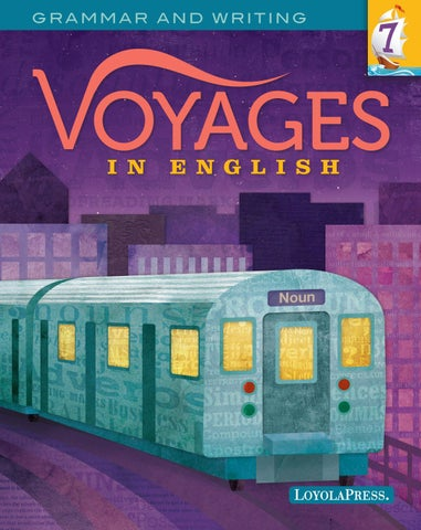 Voyages in English 2018, Student Edition, Grade 7 by Loyola