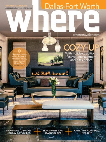 Where Dallas November December 2016 by Morris Media Network issuu