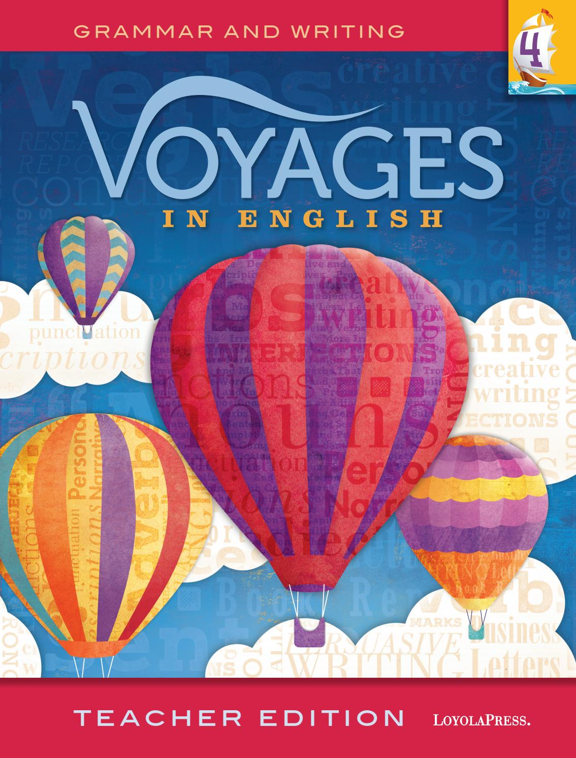 Voyages in English 2018, Teacher Edition, Grade 4 by Loyola Press ...