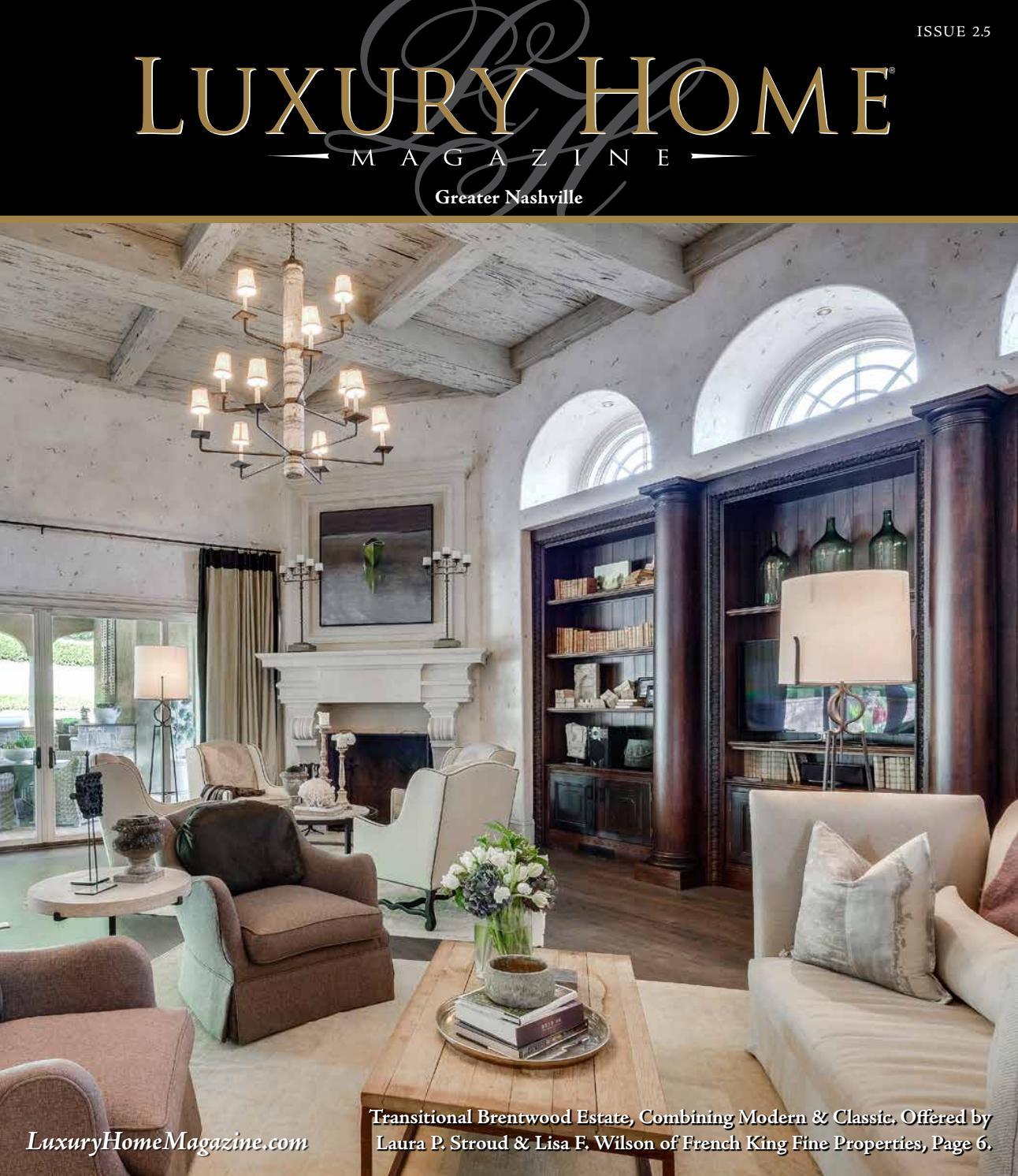Luxury Home Magazine Nashville Issue 25 By