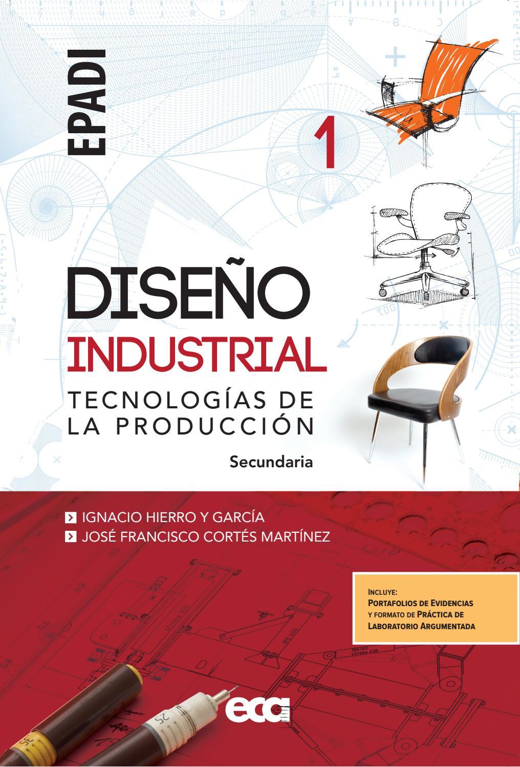 Diseño Industrial 1 by Ediciones Eca - Issuu