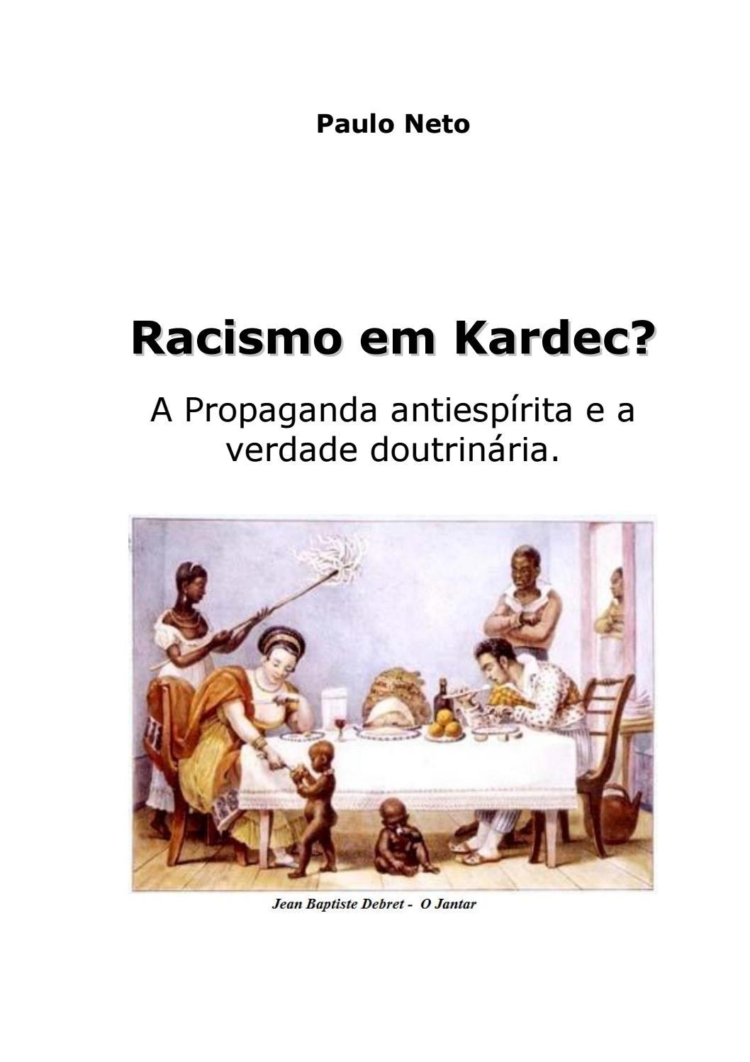 094490ab7a1 Racismo em Kardec   Paulo Neto  by Júlio César Pedrosa - issuu