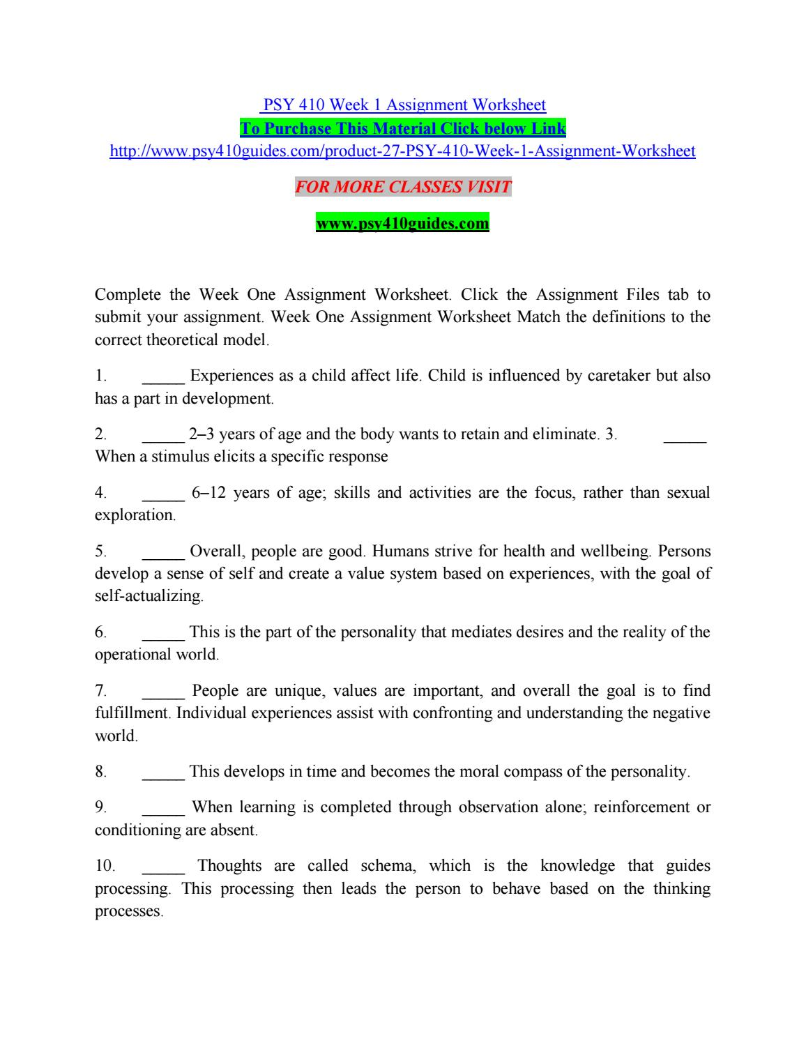 psy 410 week one assignment worksheet study Psy/410 week 4 treatment of personality disorders debate is available for $10 only description- consider theoretical models based on current research.